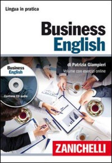 Business english. Con CD Audio. Con aggiornamento online - Patrizia Giampieri  