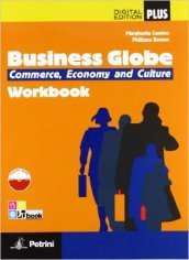 Business globe. Commerce, economy, culture. Con e-book. Con espansione online. Per le Scuole superiori. Con DVD-ROM (3 vol.)