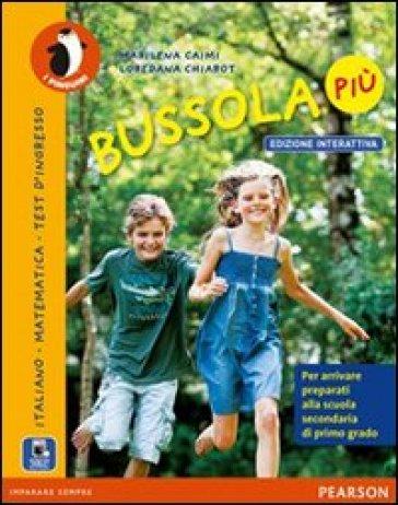 Bussola più. Con e-book. Con espansione online. Per la Scuola elementare - Marilena Caimi | Rochesterscifianimecon.com