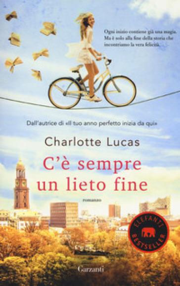 C'è sempre un lieto fine - Charlotte Lucas |