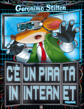 C è un pirata in internet.