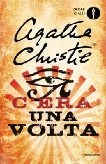 C'era una volta - Agatha Christie |