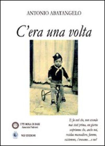 C 39 era una volta antonio abatangelo libro mondadori store for Piscina c era una volta castrovillari