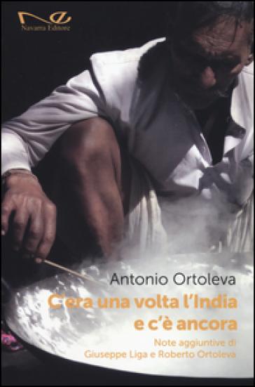C'era una volta l'India e c'è ancora - Antonio Ortoleva |