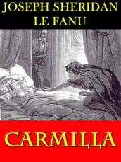 CARMILLA: A Classic Horror Novel