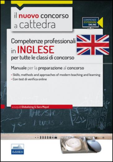 CC 1/2 Competenze professionali in inglese per tutte le classi di concorso. Manuale per la preparazione al concorso. Con espansione online - S. Mayol pdf epub