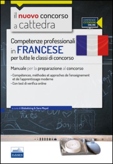 CC 1/6 competenze professionali in francese per tutte le classi di concorso. Manuale per la preparazione al concorso.. Con espansione online - S. Mayol pdf epub