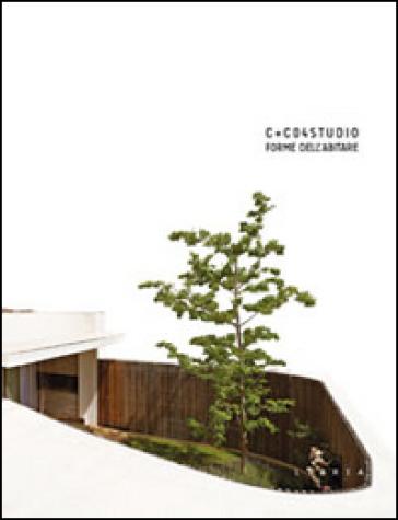 C+C04 studio. Forme dell'abitare - Pier Francesco Cherchi   Thecosgala.com