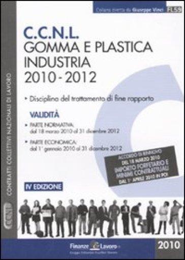 Ccnl gomma e plastica industria 2010 2012 libro for Ccnl legno arredamento industria