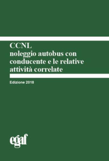 CCNL noleggio autobus con conducente e le relative attività correlate