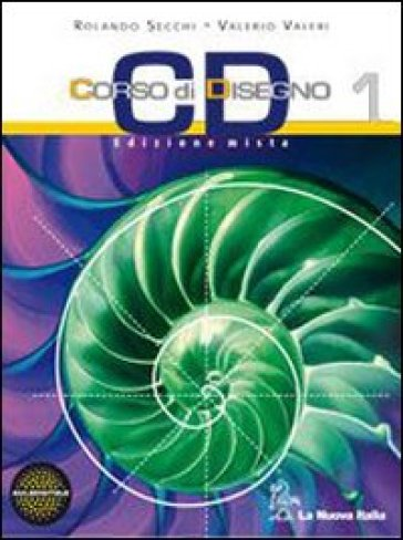 CD Corso di disegno. Per le Scuole superiori. Con espansione online. 1. - Valerio Valeri |