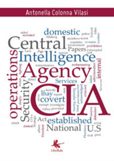 CIA (Central Intelligence Agency) - Antonella Colonna Vilasi |