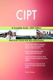 CIPT A Complete Guide - 2021 Edition