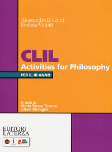 CLIL activities for philosophy. Per la 3ª classe delle Scuole superiori. Con espansione online - Alessandro D. Conti | Kritjur.org