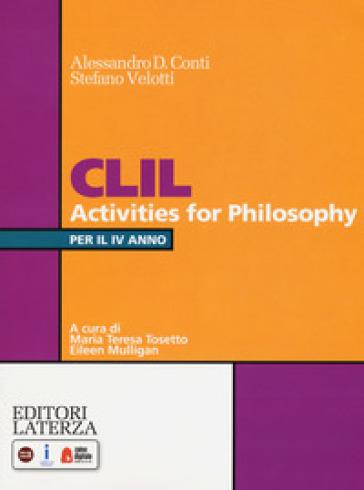 CLIL activities for philosophy. Per la 4ª classe delle Scuole superiori. Con espansione online - Alessandro D. Conti   Kritjur.org