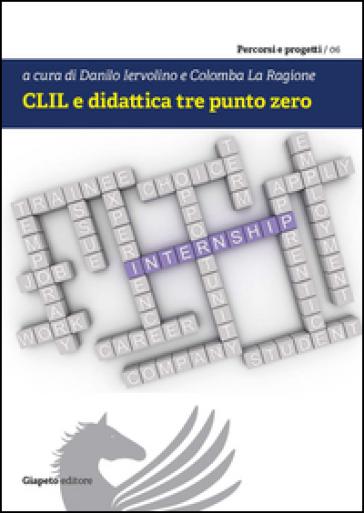 CLIL e didattica tre punto zero