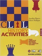 CLIL history activities. Per le Scuole superiori. 3.