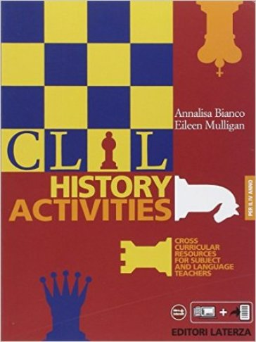 CLIL history activities. Per le Scuole superiori. 4.