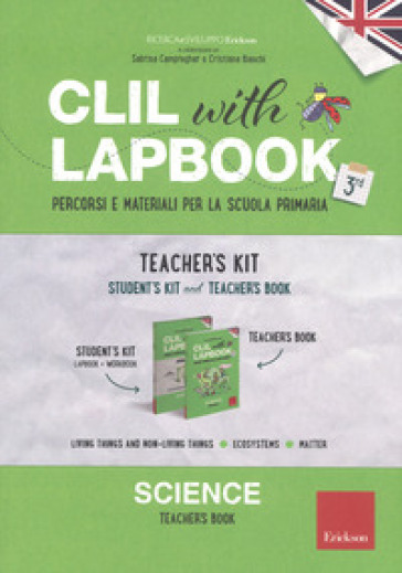 CLIL with lapbook. Science. Terza. Teacher's kit