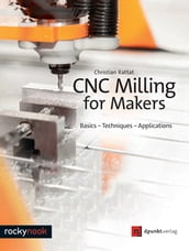 CNC Milling for Makers