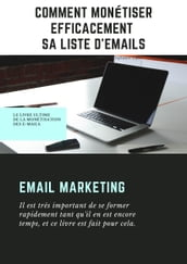 COMMENT MONETISER EFFICACEMENT SA LISTE D EMAILS