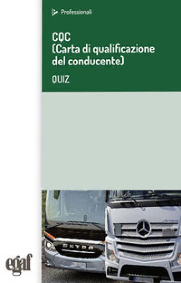 CQC (Carta di qualificazione del conducente). Quiz