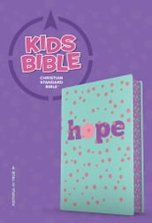 CSB Kids Bible, Hope