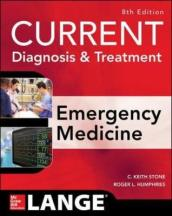 CURRENT Diagnosis and Treatment Emergency Medicine