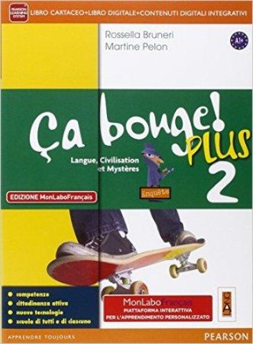 Ca bouge! Ediz. mylab. Per la Scuola media. Con e-book. Con espansione online. 2. - Rossella Bruneri   Kritjur.org