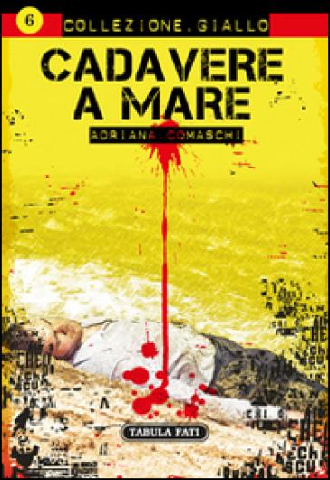 Cadavere a mare - Adriana Cosmaschi  