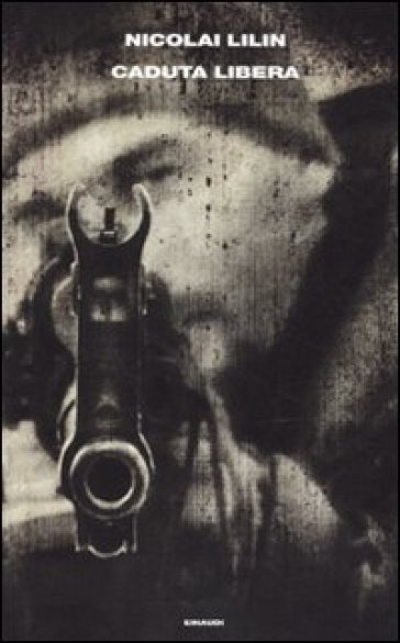 Caduta libera - Nicolai Lilin  