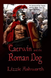 Caerwin and the Roman Dog
