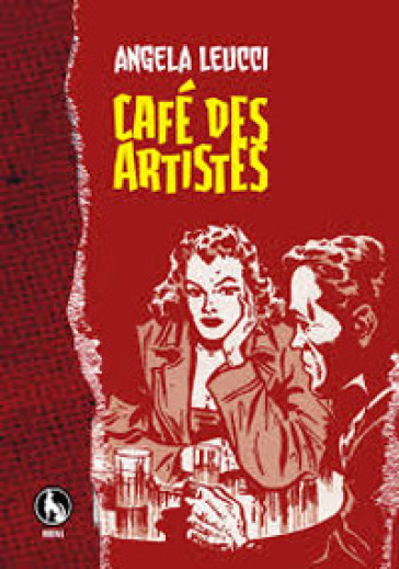 Cafè des artistes - Angela Leucci |