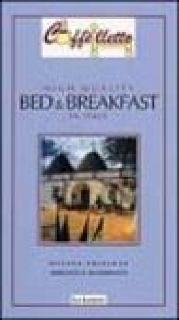 Caffèlletto. High quality bed & breakfast in Italy 2005 - Anne Marshall pdf epub