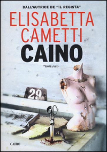 Caino - Elisabetta Cametti | Rochesterscifianimecon.com