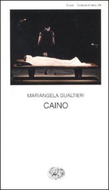Caino - Mariangela Gualtieri | Ericsfund.org
