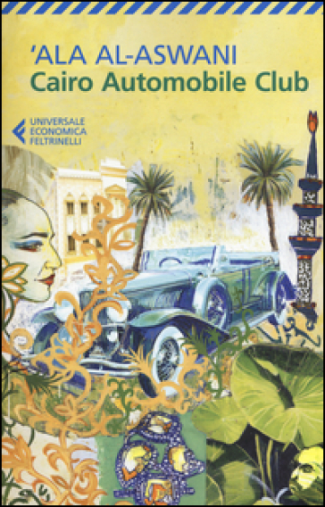 Cairo Automobile Club - 'Ala Al-Aswani | Kritjur.org