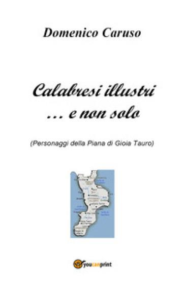 Calabresi illustri... e non solo - Domenico Caruso  