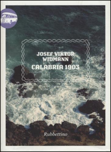 Calabria 1903 - Viktor J. Widmann | Rochesterscifianimecon.com