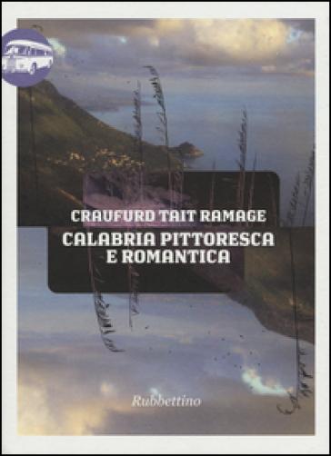 Calabria pittoresca e romantica - Craufurd Tait Ramage | Rochesterscifianimecon.com