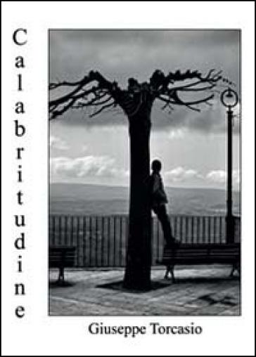Calabritudine - Giuseppe Torcasio |