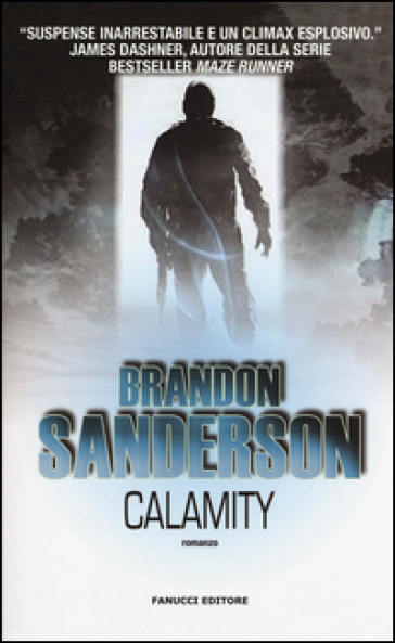 Calamity. Gli Eliminatori. 3. - Brandon Sanderson |
