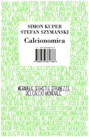 Calcionomica. Meraviglie, segreti e stranezze del calcio mondiale - Simon Kuper  