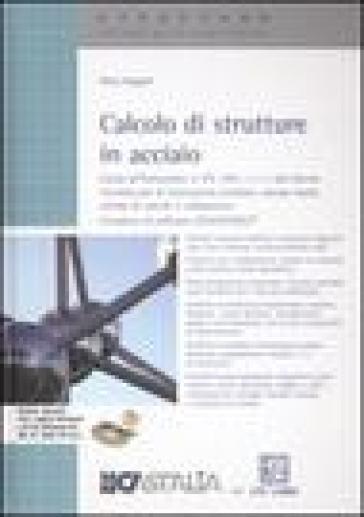 Calcolo di strutture in acciaio - Paolo Rugarli |