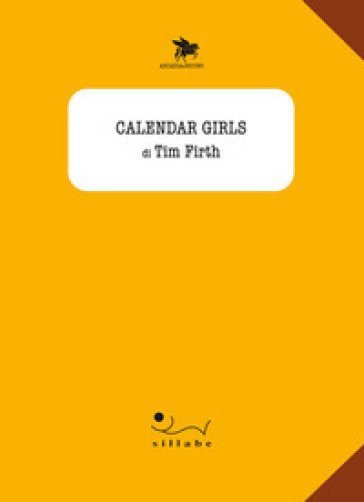 Calendar girls - Tim Firth | Ericsfund.org