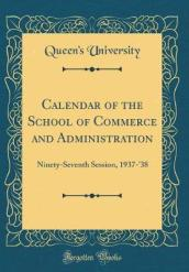 Calendar of the School of Commerce and Administration