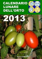 Calendario lunare dell orto 2013