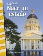 California: Nace un estado