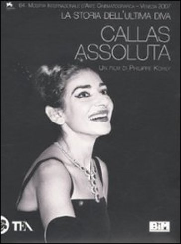 Callas assoluta. La storia dell'ultima diva. DVD