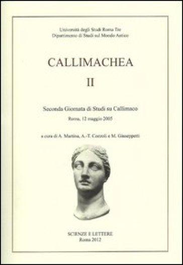 Callimachea. 2° Giornata di Studi su Callimaco (Roma, 12 maggio 2005) - A. Martina   Thecosgala.com